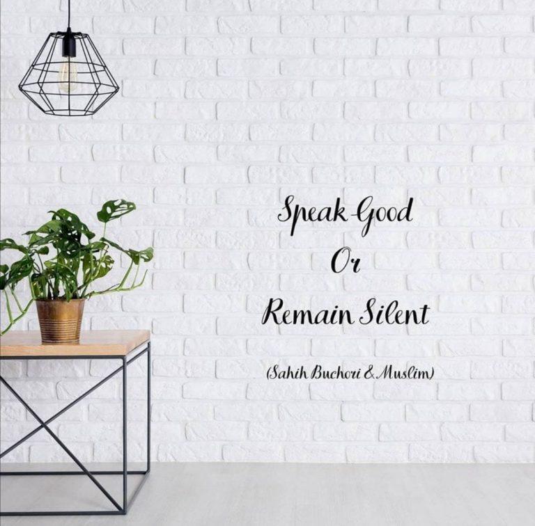 Bicara Baik atau Diam